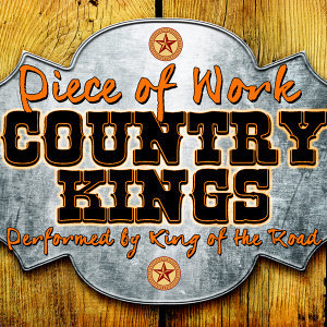 Piece of Work: Country Kings