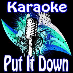 Put It Down (Karaoke Tribute to Brandy Feat. Chris Brown)