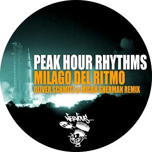 Milagro Del Ritmo - Oliver Schmitz & Micah Sherman Remix