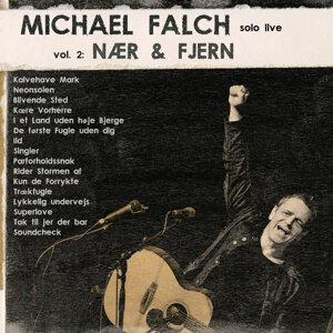 Michael Falch Solo Live - Vol. 2 Nær & Fjern