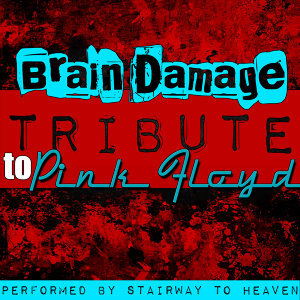 Brain Damage: Tribute to Pink Floyd