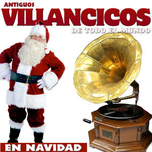 Antiguos Villancicos de Todo el Mundo en Navidad