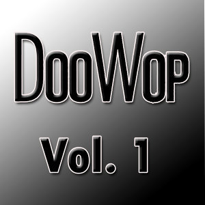 Doo Wop Hits, Vol. 1