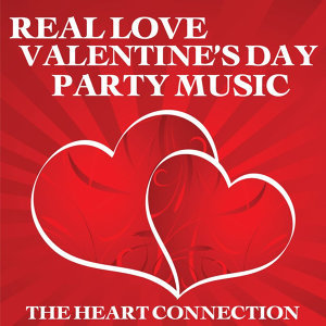 Real Love Valentine's Day Party Music