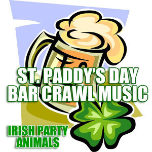 St. Paddy's Day Bar Crawl Music