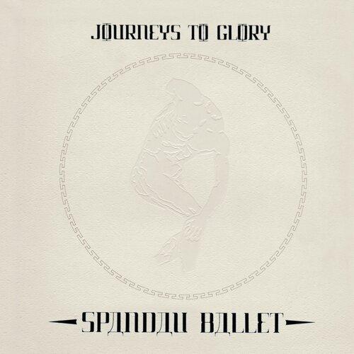 Journeys To Glory - 2010 Remastered Version