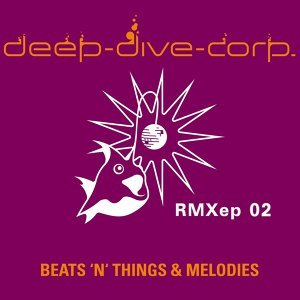 Beats 'N' Things RMXep 02