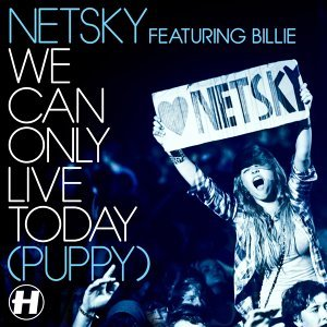 We Can Only Live Today - Puppy