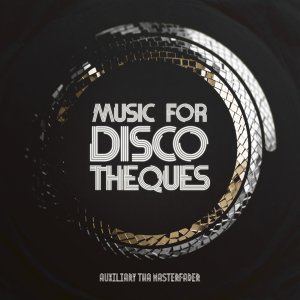 Music for Discotheques
