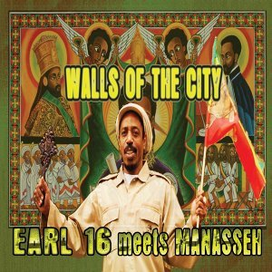 Walls of the City - Earl 16 Meets Manasseh