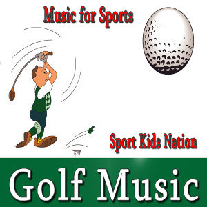 Music for Sports, Golf Music, Vol. 1