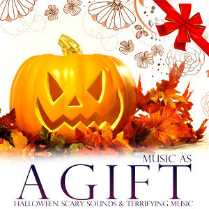 Music As a Gift. Halloween. Scary Sounds and Terrifying Music