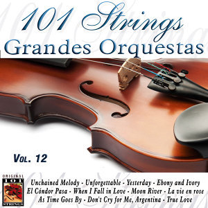 101 Strings Grandes Orquestas Vol. 12