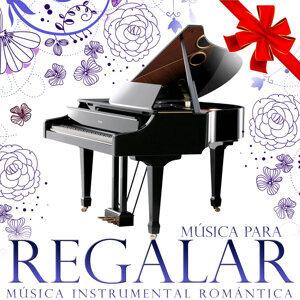 Música para Regalar. Música Instrumental Romántica