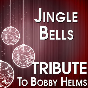 Jingle Bells (Tribute to Bobby Helms)