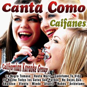 Canta Como: Caifanes
