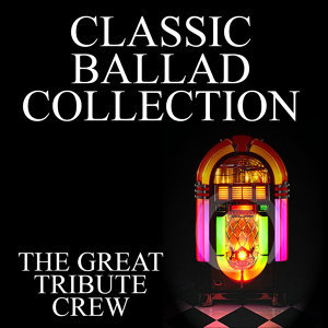 Classic Ballad Collection