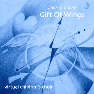 Gift of Wings - Virtual Choir