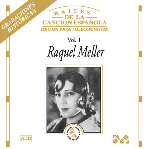 Raices de la Canción Española, Vol. 1