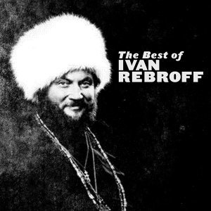 The Best of Ivan Rebroff