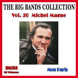 The Big Bands Collection, Vol. 20/23: Michel Magne - Mon Paris
