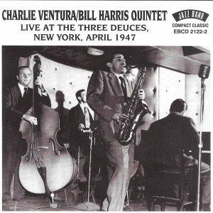 Live at the Three Deuces, New York, April 1947
