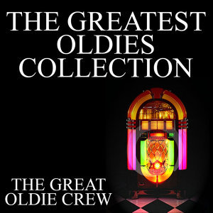The Greatest Oldies Collection