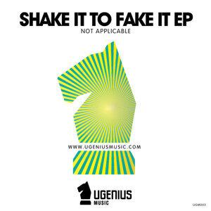 Shake It to Fake It EP