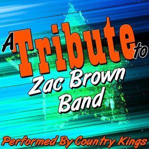 A Tribute to Zac Brown Band