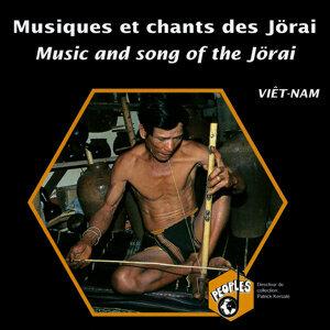 Viêtnam: Musiques et chants des Jörai (Vietnam: Music and Song of the Jörai)