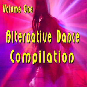 Alternative Dance Compilation, Vol. 1
