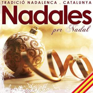 Tradició Nadalenca. Catalunya. Nadales per Nadal