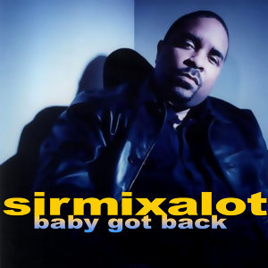 The Very Best Of: Sir Mix-a-Lot