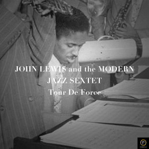 John Lewis & The Modern Jazz Sextet, Tour DE Force