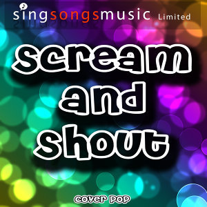 Scream and Shout - Single