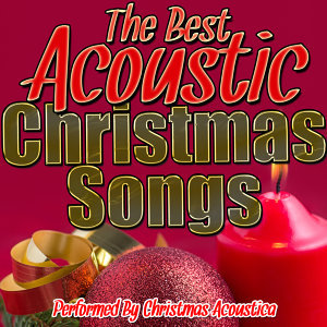 The Best Acoustic Christmas Songs
