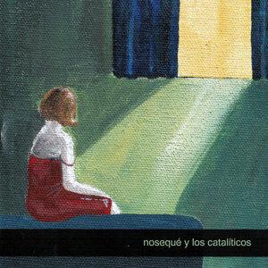 Nosequé y Los Catalíticos