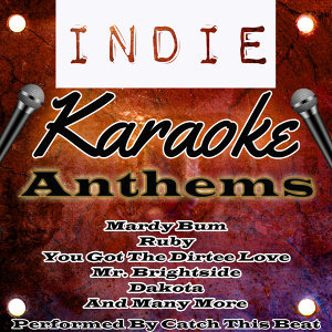 Indie Karaoke Anthems