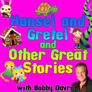 Hansel and Gretel and Other Great Stories