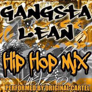 Gangsta Lean: Hip Hop Mix