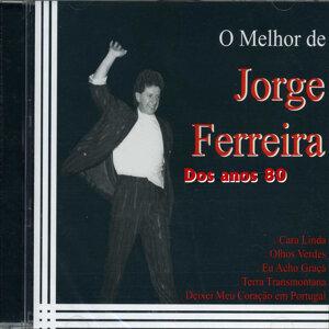 O Melhor de Jorge Ferreira Dos Anos 80