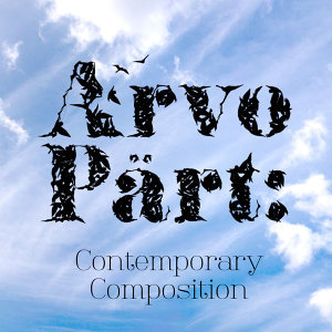 Arvo Pärt: Contemporary Composition