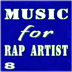 Music for Rap Artist, Vol. 8