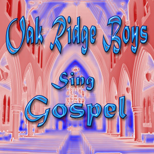 Oak Ridge Boys Sing Gospel