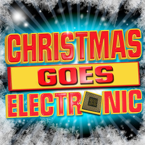 Christmas Goes Electronic