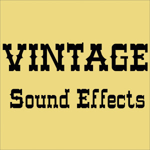 Vintage Sound Effects