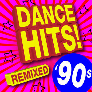 90s Dance Hits! Remixed