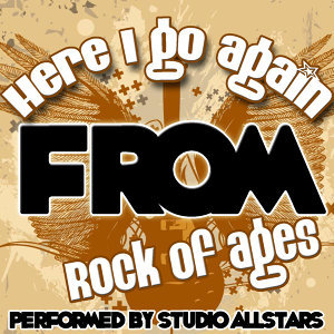 Here I Go Again (From Rock of Ages) - Single