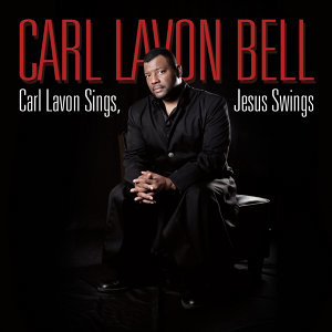Carl Lavon Sings, Jesus Swings