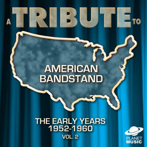 A Tribute to American Bandstand: The Early Years 1952-1960, Vol.2